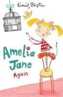 Blyton, Enid - Amelia Jane Again - 9780749746681 - KOC0015218