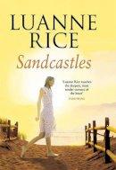 Luanne Rice - Sandcastles - 9780749908027 - KEX0205238