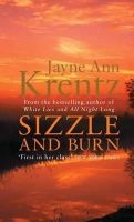 Krentz, Jayne Ann - Sizzle And Burn: Number 3 in series (Arcane Society) - 9780749909000 - KRF0007576