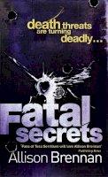 Brennan, Allison - Fatal Secrets - 9780749909567 - KYB0000032