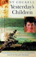 Cockell, Jenny - Yesterday's Children - 9780749912468 - V9780749912468