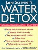 Jane Scrivner - Water Detox: 8 Steps to Total Health - 9780749922825 - KHS0062941