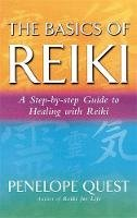 Penelope Quest - The Basics of Reiki: A Step-by-step Guide to Healing with Reiki - 9780749927745 - V9780749927745