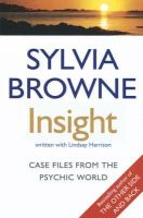 Browne, Sylvia; Harrison, Lindsay - Insight - 9780749927981 - V9780749927981