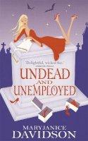 Davidson, MaryJanice - Undead and Unemployed - 9780749936464 - V9780749936464