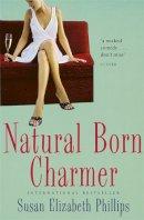 Phillips, Susan Elizabeth - Natural Born Charmer - 9780749938697 - V9780749938697
