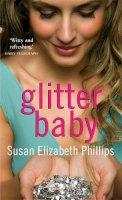 Phillips, Susan Elizabeth - Glitter Baby - 9780749939212 - V9780749939212