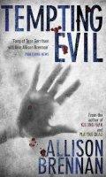 Brennan, Allison - Tempting Evil - 9780749939366 - V9780749939366