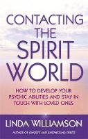 Williamson, Linda - Contacting the Spirit World - 9780749940034 - V9780749940034