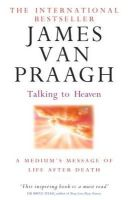 Praagh, James Van - Talking to Heaven - 9780749941505 - V9780749941505