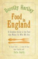 Hartley, Dorothy - Food in England - 9780749942151 - V9780749942151