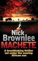 Brownlee, Nick - Machete - 9780749942564 - V9780749942564