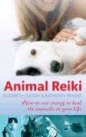 Elizabeth Fulton, Kathleen Prasad - Animal Reiki - 9780749952808 - V9780749952808