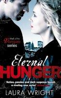 Wright, Laura - Eternal Hunger - 9780749956288 - V9780749956288