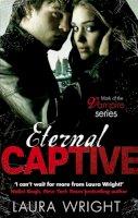 Laura Wright - Eternal Captive (Mark of the Vampire) - 9780749956387 - V9780749956387