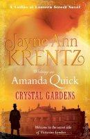 Amanda Quick - Crystal Gardens - 9780749956424 - V9780749956424