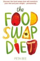 Peta Bee - The Food Swap Diet - 9780749957834 - V9780749957834