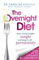 Apovian, Dr Caroline - Overnight Diet - 9780749958183 - 9780749958183