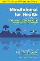 Penman, Dr. Danny; Burch, Vidyamala - Mindfulness for Health - 9780749959241 - V9780749959241