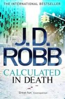 J. D. Robb - Calculated in Death - 9780749959340 - V9780749959340