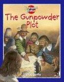 Gogerly, Liz - The Gunpowder Plot - 9780750237932 - V9780750237932