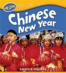 Pirotta, Saviour - Chinese New Year - 9780750259705 - V9780750259705