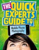Hoggarth, Janet - Mobile Phone Photography - 9780750270519 - V9780750270519