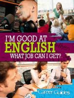 Spilsbury, Richard - I'm Good at English What Job Can I Get? - 9780750270960 - V9780750270960