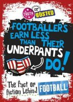 Sutherland, Adam - The Fact or Fiction Behind Football - 9780750281591 - V9780750281591