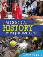 Davis, Kelly - History What Job Can I Get? - 9780750281829 - V9780750281829
