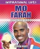 Hart, Simon - Mo Farah (Inspirational Lives) - 9780750283687 - V9780750283687
