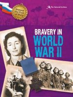Hicks, Peter - Beyond the Call of Duty: Bravery in World War II (The National Archives) - 9780750284004 - V9780750284004