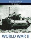 Shaw, Antony - World War II (Facts at Your Fingertips: Military History) - 9780750284264 - V9780750284264