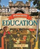 Alex Woolf - Medieval Realms: Education - 9780750284707 - V9780750284707