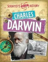 Senker, Cath - Scientists Who Made History: Charles Darwin - 9780750284752 - V9780750284752