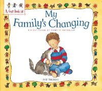 Thomas, Pat - A First Look At: Family Break-Up: My Family's Changing - 9780750288460 - V9780750288460