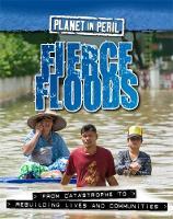 Senker, Cath - Fierce Floods (Planet in Peril) - 9780750289115 - V9780750289115