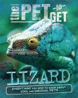 Colson, Rob - The Pet to Get: Lizard - 9780750289306 - V9780750289306
