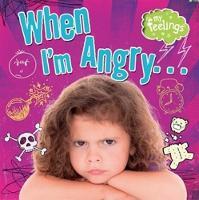 Butterfield, Moira - When I'm Angry (My Feelings) - 9780750289689 - V9780750289689