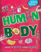 Claybourne, Anna - Mind Webs: Human Body - 9780750289726 - V9780750289726