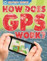 Gray, Leon - How Does GPS Work? (High-Tech Science) - 9780750290661 - V9780750290661