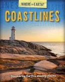 Brooks, Susie - Coastlines (Where on Earth? Book of..) - 9780750290678 - V9780750290678