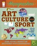 Richards, Jon; Simkins, Ed - Art, Culture and Sport - 9780750291484 - V9780750291484