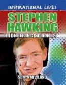 Newland, Sonya - Stephen Hawking - 9780750292092 - V9780750292092