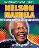Barnham, Kay - Nelson Mandela (Inspirational Lives) - 9780750293112 - V9780750293112