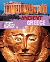 Minay, Rachel - Ancient Greece (The History Detective Investigates) - 9780750294171 - V9780750294171