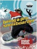 Kleh, Cindy - Being a Pro Snowboarder (Top Jobs) - 9780750294522 - V9780750294522