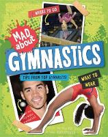 Heneghan, Judith - Mad About: Gymnastics - 9780750294591 - V9780750294591