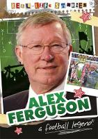 Eason, Sarah - Real-life Stories: Alex Ferguson - 9780750294751 - V9780750294751