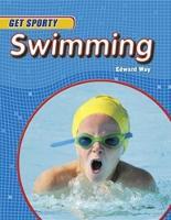 Way, Edward - Swimming (Get Sporty) - 9780750294874 - V9780750294874